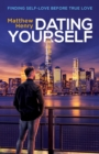 Dating Yourself - eBook