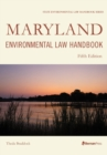 Maryland Environmental Law Handbook - eBook