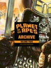 Planet of the Apes Archive Vol. 4: Evolution's Nightmare - eBook