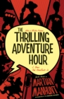 The Thrilling Adventure Hour: Martian Manhunt - eBook