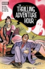 The Thrilling Adventure Hour #1 - eBook
