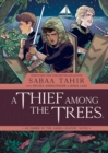 A Thief Among the Trees: An Ember in the Ashes Graphic Novel - eBook