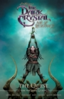 Jim Henson's The Dark Crystal: Age of Resistance: The Quest for the Dual Glaive - eBook