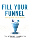 Fill Your Funnel : Selling with Social Media - eBook