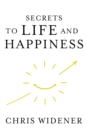 Secrets to Life and Happiness - eBook