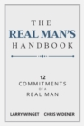 The Real Man's Handbook : 12 Commitments of a Real Man - eBook