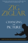 Changing The Picture : How to Stay Motivated Book 3 - eBook