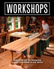 Workshops : Expert Advice For Designing a Great Workshop In Any Space - Book