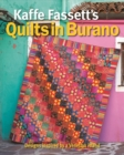 Kaffe Fassett's Quilts in Burano : Designs inspired by a Venetian island - Book