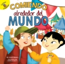 Comiendo alrededor del mundo : Eating Around the World - eBook