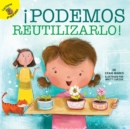!Podemos reutilizarlo! : We Can Reuse It! - eBook