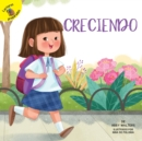 Creciendo : Growing Up - eBook