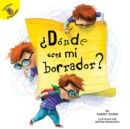 Donde esta mi borrador? : Where is My Eraser? - eBook