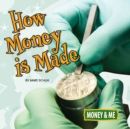 How Money Is Made - eBook