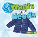 Wants and Needs - eBook