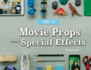 Movie Props and Special Effects - eBook
