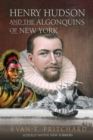 Henry Hudson and the Algonquins of New York - eBook