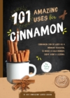 101 Amazing Uses for Cinnamon - Book