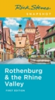 Rick Steves Snapshot Rothenburg & the Rhine (First Edition) - Book