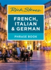 Rick Steves French, Italian & German Phrase Book (Seventh Edition) - Book
