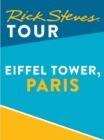 Rick Steves Tour: Eiffel Tower, Paris - eBook