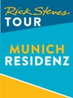 Rick Steves Tour: Munich Residenz Tour - eBook