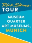 Rick Steves Tour: Museum Quarter Art Museums, Munich - eBook