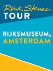 Rick Steves Tour: Rijksmuseum, Amsterdam - eBook