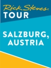 Rick Steves Tour: Salzburg, Austria (Enhanced) - eBook