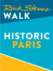 Rick Steves Walk: Historic Paris (Enhanced) - eBook