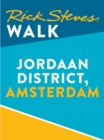 Rick Steves Walk: Jordaan District, Amsterdam (Enhanced) - eBook