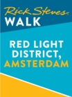 Rick Steves Walk: Red Light District, Amsterdam (Enhanced) - eBook