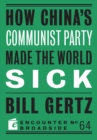 How China's Communist Party Made the World Sick - eBook