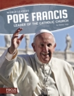 World Leaders: Pope Francis: Leader of the Catholic Church - Book