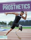 Engineering the Human Body: Prosthetics - Book