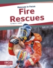 Rescues in Focus: Fire Rescues - Book
