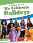 WE CELEBRATE HOLIDAYS - Book