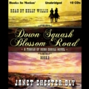 Down Squash Blossom Road (A Trails of Reba Cahill Series, Book 2) - eAudiobook