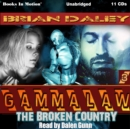 The Broken Country (GAMMALAW Series, Book 3) - eAudiobook