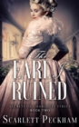 The Earl I Ruined - eBook