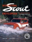 International Scout Encyclopedia : The Complete Guide to the Legendary 4x4 - Book