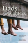 Dads for Daughters : How Fathers Can Support Girls and Women for a Successful Feminist Future - Book