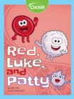Red, Luke, and Patty - eBook
