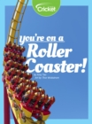 You're on a Roller Coaster! - eBook