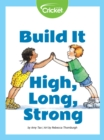 Build It High, Long, Strong - eBook