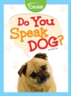 Do You Speak Dog? - eBook