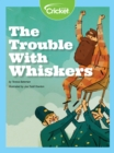 The Trouble with Whiskers - eBook