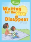 Waiting for the Sun to Disappear - eBook
