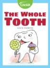 The Whole Tooth - eBook