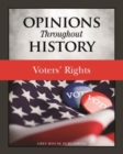 Opinions Throughout History : Voters' Rights - Book